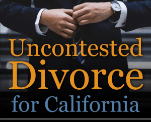 Uncontested Divorce for California